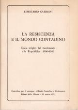 La resistenza e il mondo contadino. Dalle origini del movimento alla Repubblica 1900-1946