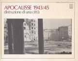 Apocalisse 1943/45 distruzione di una citt?