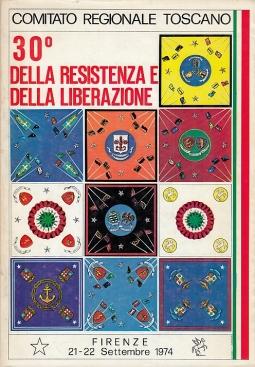 30 della resistenza e della liberazione. Firenze 21-22 Settembre 1974