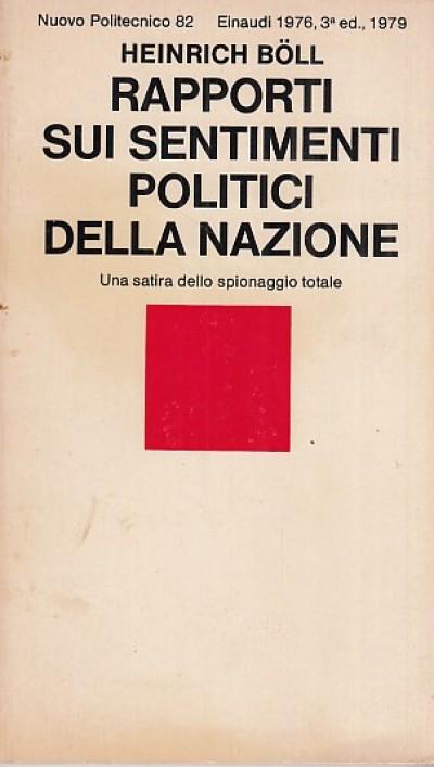 Rapporti sui sentimenti politici della nazione. una satira dello spionaggio industriale - Boll Heinrich
