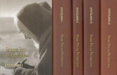 Epistolario i corrispondenza con i direttori spirituali (1910-1922) - epistolario ii corrispondenza con la nobildonna raffaelina cerase (1914-1915) - epistolario iii corrispondenza con le figlie spirituali (1915-1923) - epistolario iv corrispondenza con d - Padre Pio Da Pietrelcina
