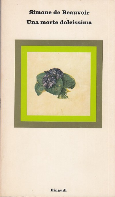 Una morte dolcissima - Simone De Beauvoir