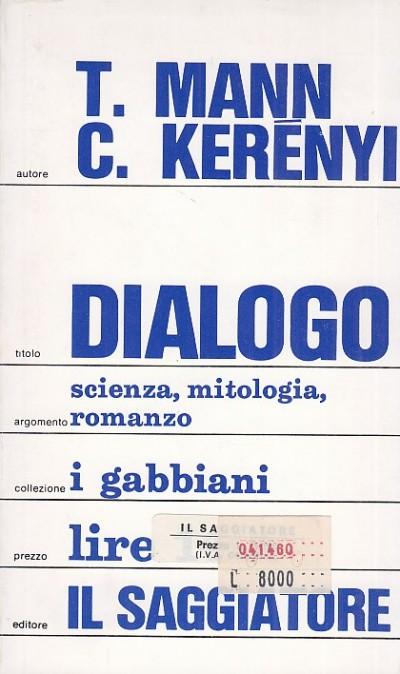 Dialogo - Mann T. - Kerenyi C.