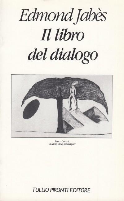 Il libro del dialogo - Jabes Edmond