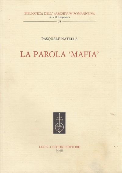 La parola mafia - Natella Pasquale