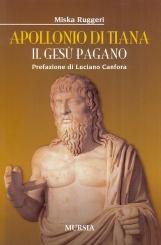 Apollonio di Tiana. Il Ges? pagano