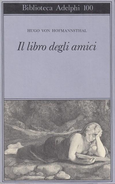Il libro degli amici - Hugo Von Hofmannsthal