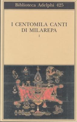 I Centomila canti di Milarepa. 1