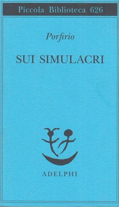 Sui simulacri - Porfirio