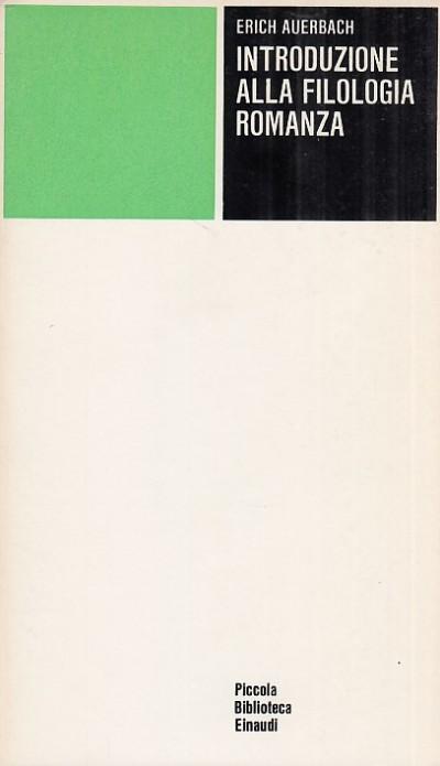 Introduzione alla filologia romanza - Auerbach Erich
