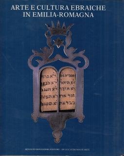 Arte e cultura ebraiche in Emilia Romagna