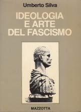 Ideologia e arte del fascismo