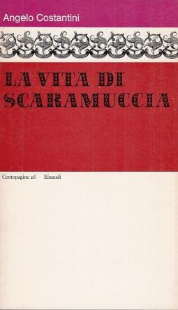 La vita di Scaramuccia