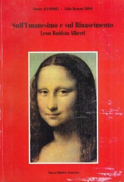 Sull'umanesimo e sul Rinascimento. Leon Battista Alberti