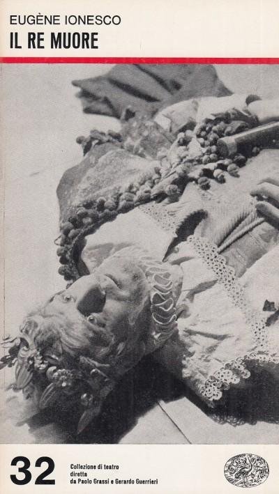Il re muore - Ionesco Eugene