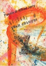 Poesie. Disegni di Jean Dubuffet