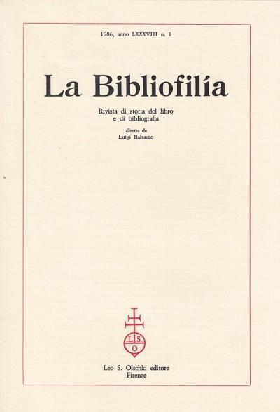 La bibliofilia 1986 anno lxxxviii n.1 - Balsamo Luigi (diretta Da)