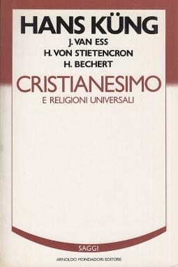 Cristianesimo e religioni universali introduzione al dialogo con islamismo, induismo e buddhismo