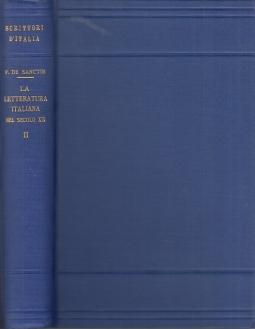 La letteratura italiana nel secolo XX. Volume secondo: La scuola liberale e la scuola democratica