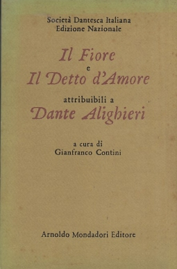 Il fiore e il detto d'amore attribuibili a Dante Alighieri