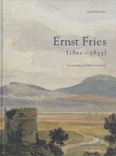 Ernst fries (1801 - 1833) - Wechssler Sigrid