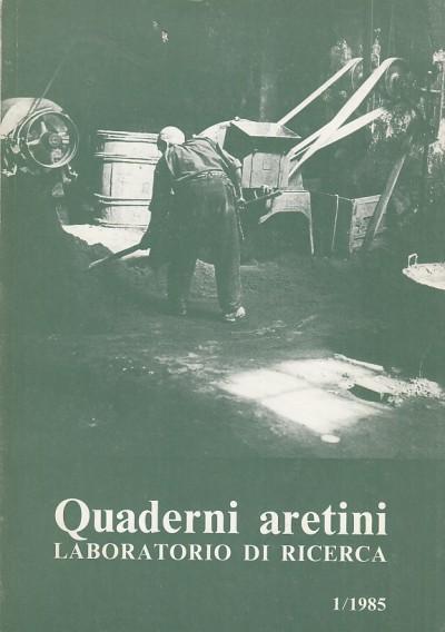 Quaderni aretini. laboratorio di ricerca 1/1985