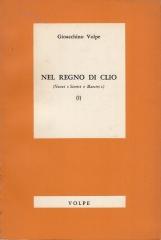 Nel regno di Clio. Nuovi Storici e Maestri (I)