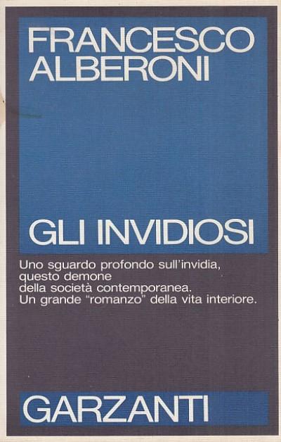 Gli invidiosi - Alberoni Francesco