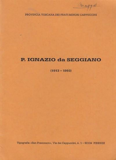 Padre ignazio da seggiano - Provincia Toscana Dei Frati Minori Cappuccini