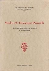 Madre Maria Giuseppa Micarelli fondatrice delle suore francescane di Ges? Bambino