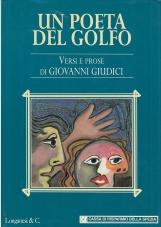 Un poeta del golfo. Versi e prose di Giovanni Giudici