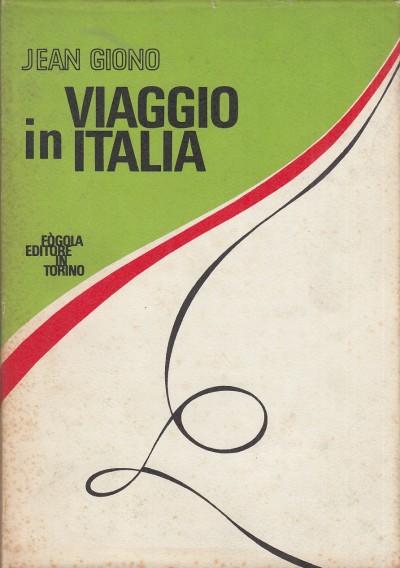 Viaggio in italia - Giono Jean