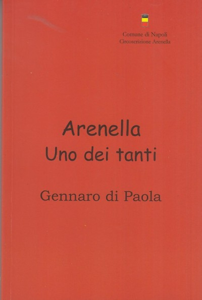 Arenella. uno dei tanti - Gennario Di Paola
