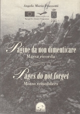 Pagine da non dimenticare. Massa ricorda - Pages do not forget. Massa Remembers