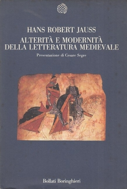 Alterit? e modernit? della letteratura medievale