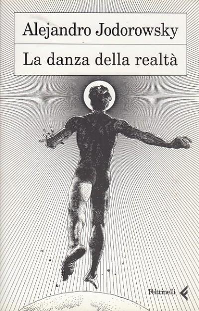 La danza della realt? - Jodorowsky Alejandro
