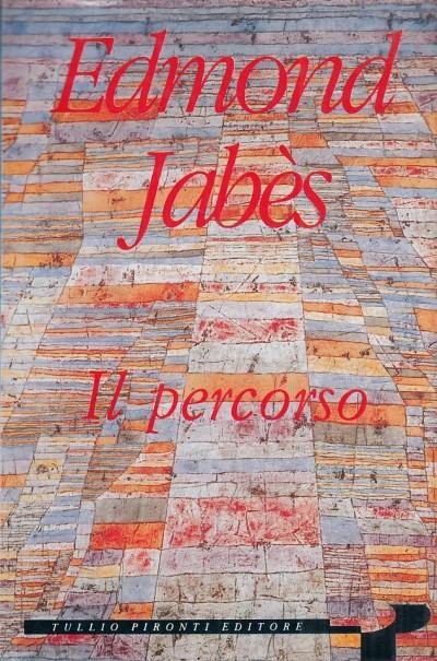Il percorso - Jabes Edmond