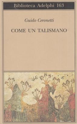 Come un talismano. Libro di Traduzioni
