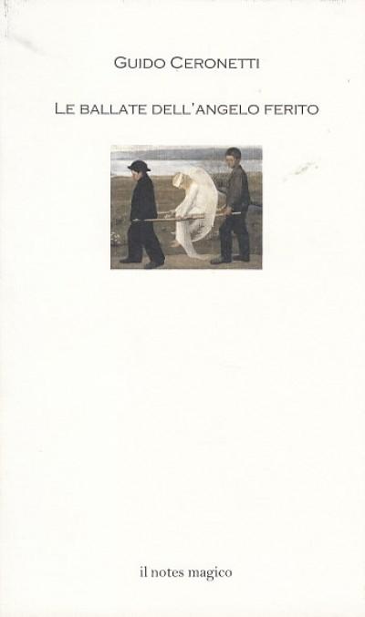 Le ballate dell'angelo ferito - Ceronetti Guido