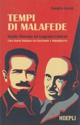 Tempi di malafede. Guido Piovene ed Eugenio Colorni. Una storia italiana tra fascismo e dopoguerra