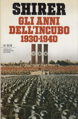 Gli anni dell'incubo. 1930-1940