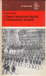 L'Opera Nazionale Balilla e l'educazione fascista