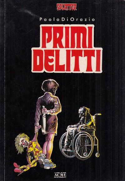Primi delitti - Paolo Di Orazio