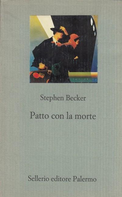 Patto con la morte - Becker Stephen
