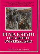 Etnia e stato, localismo e universalismo