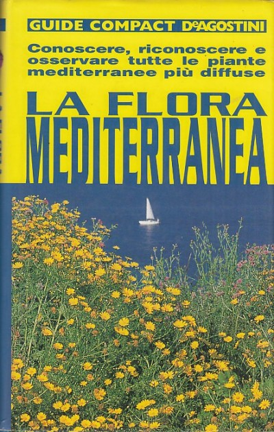 La flora mediterranea - Banfi Enrico - Consolino Francesca