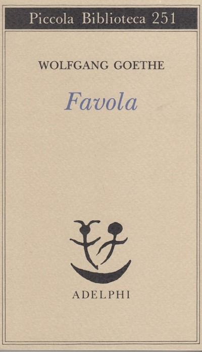 Favola - Goethe Wolfgang