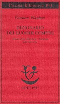 Dizionario dei luoghi comuni. Album della Marchesa, catalogo delle idee chic