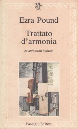 Trattato d'armonia ed altri scritti musicali