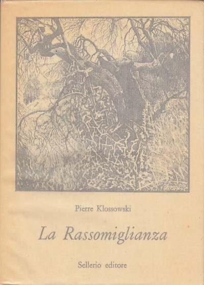 La rassomiglianza - Klossowski Pierre